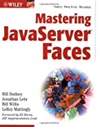 Mastering JavaServer Faces (Java) by Bill…