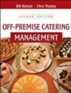 Off-Premise Catering Management by Bill…