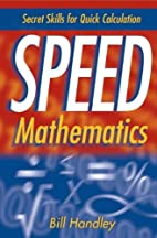 Speed Mathematics: Secret Skills for Quick…