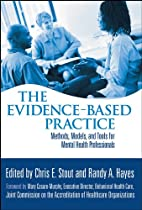 The Evidence-Based Practice: Methods,…