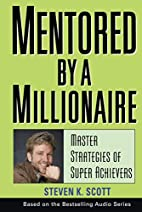 Mentored by a Millionaire: Master Strategies…