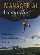 Managerial Accounting by Ramji Balakrishnan