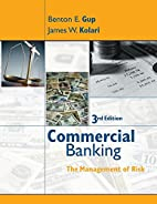 Commercial Banking: The Management of Risk…