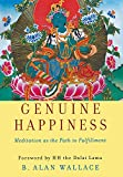 Wallace, Alan: Genuine Happiness: Meditation As The Path To Fulfillment