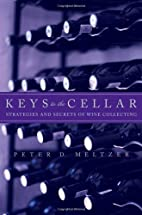 Keys to the Cellar: Strategies and Secrets…