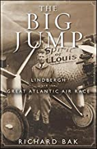 The Big Jump: Lindbergh and the Great…