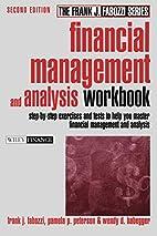 Financial Management and Analysis Workbook:…