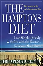 The Hamptons Diet: Lose Weight Quickly and…
