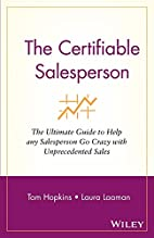 The Certifiable Salesperson : The Ultimate…