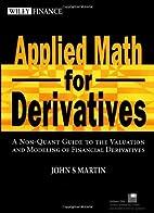 Applied Math for Derivatives: A Non-Quant…