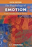 Strongman, K. T.: The Psychology of Emotion: From Everyday Life to Theory