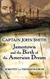 Hoobler, Dorothy: Captain John Smith: Jamestown And the Birth of the American Dream