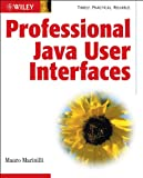 Marinilli, Mauro: Professional Java User Interfaces