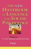 Robinson, Peter: The New Handbook of Language and Social Psychology