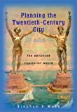 Ward, Stephen: Planning the Twentieth Century City: The Advanced Capitalist World