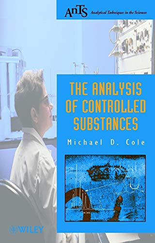 the-analysis-of-controlled-substances-analytical-techniques-in-the-sciences-ants