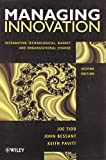 Bessant, J. R.: Managing Innovation: Integrating Technological, Market and Organizational Change