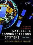Gerard Maral: Satellite Communications Systems: Systems, Techniques and Technology