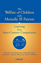 The Welfare of Children with Mentally Ill…