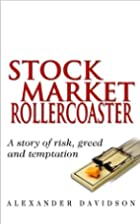 Stock Market Rollercoaster: A Story of Risk,…