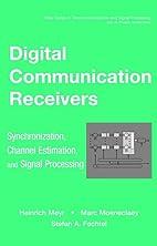 Digital Communication Receivers:…