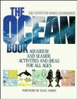 Center for Marine Conservation Staff: Ocean Book Aquarium and Seaside Activities and Ideas for All Ages: Aquarium and Seaside Activities and Ideas for All Ages