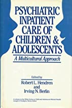 Psychiatric Inpatient Care Of Children And…