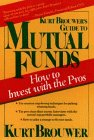 Kurt Brouwer's Guide to Mutual Funds: How to…