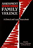 Hersen, Michel: Assessment of Family Violence: A Clinical and Legal Sourcebook