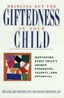 Bringing Out the Giftedness in Your Child:…