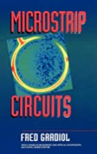 Microstrip circuits by Fred E. Gardiol