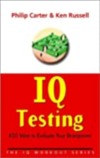 IQ Testing: 400 ways to evaluate your…