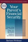 Weltman, Barbara: Your Parent's Financial Security