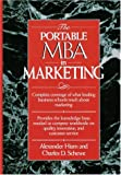 Alexander Hiam: The Portable MBA in Marketing (Portable Mba Series)