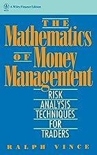 The Mathematics of Money Management: Risk…