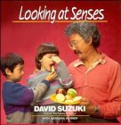 Suzuki, David: Looking at Senses