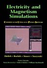 Ehrlich, Robert: Electricity and Magnetism Simulations
