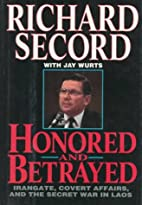 Honored and Betrayed: Irangate, Covert…