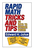 Julius, Edward H.: Rapid Math: Tricks and Tips, 30 Days to Number Power