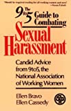 Bravo, Ellen: The 9To5 Guide to Combating Sexual Harassment: Candid Advice from 9To5, the National Association of Working Women