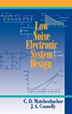 Low-Noise Electronic System Design by C. D.…