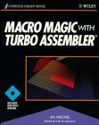 Mischel, Jim: Macro Magic With Turbo Assembler/Book and Disk