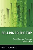 Selling to the Top: David Peoples' Executive…