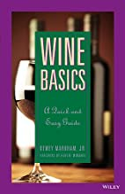 Wine Basics: A Quick and Easy Guide by Dewey…