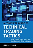 A Complete Guide to Technical Trading…