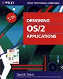 Reich, David E.: Designing Os/2 Applications