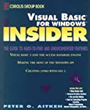 Aitken, Peter G.: Visual Basic for Windows Insider (Wiley Insiders Guides Series)