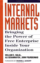 Internal Markets: Bringing the Power of Free…