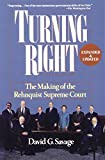 Savage, David G.: Turning Right: The Making of the Rehnquist Supreme Court