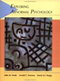 Davison, Gerald C.: Exploring Abnormal Psychology